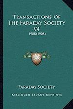 Transactions of the Faraday Society V4 af Faraday Society