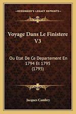 Voyage Dans Le Finistere V3 af Jacques Cambry