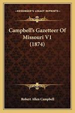 Campbell's Gazetteer of Missouri V1 (1874) af Robert Allen Campbell