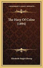 The Harp of Colne (1894) af Elizabeth Haigh Gilstrap