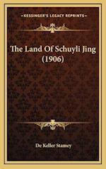 The Land of Schuyli Jing (1906) af De Keller Stamey