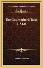 The Godmother's Tales (1842)