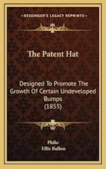 The Patent Hat af Charles Duke Philo, Ellis Ballou