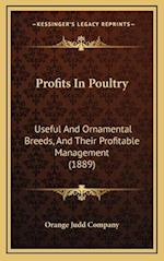Profits in Poultry af Orange Judd Company