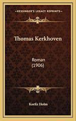 Thomas Kerkhoven af Korfiz Holm
