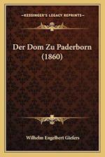 Der Dom Zu Paderborn (1860) af Wilhelm Engelbert Giefers