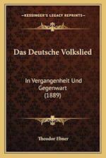 Das Deutsche Volkslied af Theodor Ebner
