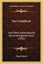 Der Goldfisch af Hugo Mulertt