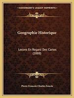 Geographie Historique af Pierre Foncin