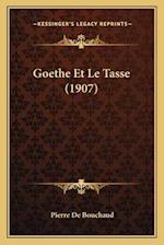 Goethe Et Le Tasse (1907) af Pierre De Bouchaud