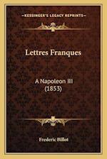 Lettres Franques af Frederic Billot