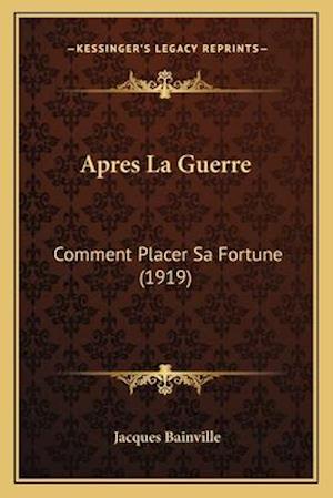 Bog, paperback Apres La Guerre af Jacques Bainville