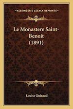 Le Monastere Saint-Benoit (1891) af Louise Guiraud