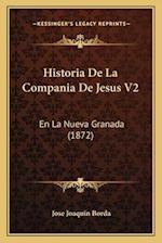 Historia de La Compania de Jesus V2 af Jose Joaquin Borda