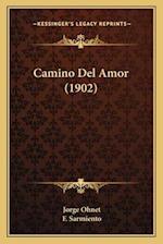 Camino del Amor (1902) af Jorge Ohnet