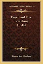 Engelhard Eine Erzahlung (1844) af Konrad von Wurzburg