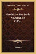 Geschichte Der Stadt Neutitschein (1834) af Josef Beck