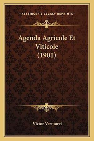 Bog, paperback Agenda Agricole Et Viticole (1901) af Victor Vermorel