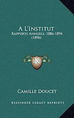 A L'Institut af Camille Doucet