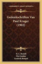 Gedenkschriften Van Paul Kruger (1902) af Piet Grobler, H. C. Bredell