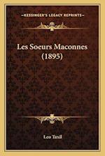 Les Soeurs Maconnes (1895) af Leo Taxil