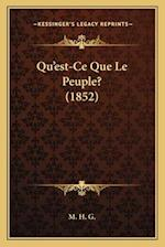 Qu'est-Ce Que Le Peuple? (1852) af M. H. G.