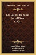 Les Lecons de Saint-Jean-D'Acre (1908) af M. Abd-Oul-Beha, Laura Clifford Barney
