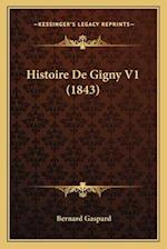 Histoire de Gigny V1 (1843) af Bernard Gaspard