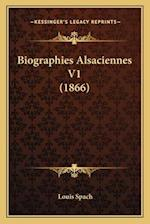 Biographies Alsaciennes V1 (1866) af Louis Spach