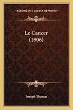 Le Cancer (1906)