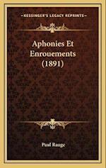 Aphonies Et Enrouements (1891) af Paul Rauge