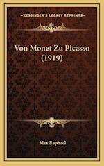 Von Monet Zu Picasso (1919) af Max Raphael