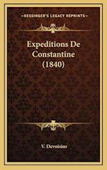 Expeditions de Constantine (1840) af V. Devoisins