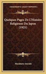 Quelques Pages de L'Histoire Religieuse Du Japon (1921) af Masaharu Anesaki