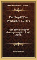Der Begriff Des Politischen Delikts af Reinhold Bader