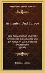 Armenien Und Europa af Johannes Lepsius