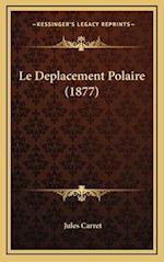 Le Deplacement Polaire (1877) af Jules Carret