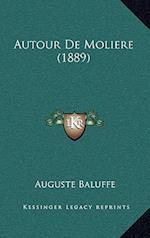 Autour de Moliere (1889) af Auguste Baluffe