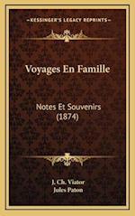 Voyages En Famille af Jules Paton, J. Ch Viator