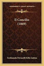 Il Concilio (1869) af Ferdinando Petrucelli Della Gattina