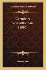 Cartulaire Roussillonnais (1880) af Bernard Alart