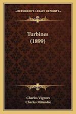 Turbines (1899) af Charles Vigreux, Charles Milandre