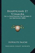 Bhartrihari Et Tchaaura af Hippolyte Fauche