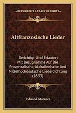 Altfranzosische Lieder af Eduard Matzner