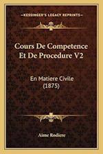 Cours de Competence Et de Procedure V2 af Aime Rodiere