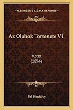 AZ Olahok Tortenete V1 af Pal Hunfalvy