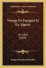 Voyage En Espagne Et En Algerie