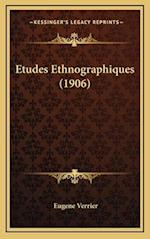 Etudes Ethnographiques (1906) af Eugene Verrier