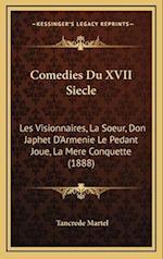 Comedies Du XVII Siecle af Tancrede Martel