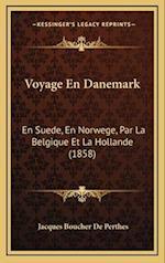 Voyage En Danemark